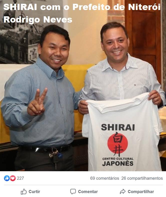 Shirai com o Prefeito de Niterói Rodrigo Neves